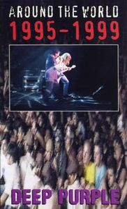 Deep Purple - Around The World 1995-1999 DVD (album) cover