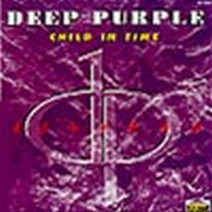 Deep Purple - Child In Time 1984-88 CD (album) cover