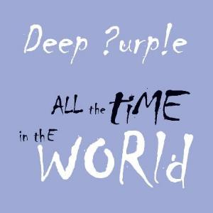 Deep Purple - All The Time In The World CD (album) cover