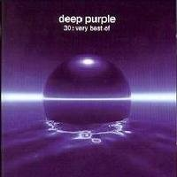 Deep Purple - 30 : Very Best Of CD (album) cover