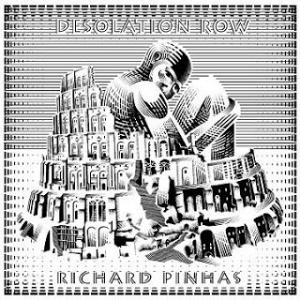 Richard Pinhas - Desolation Row CD (album) cover