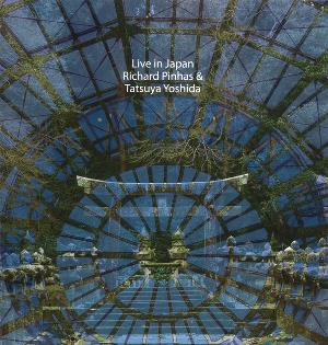 Richard Pinhas - Live In Japan / Richard Pinhas & Tatsuya Yoshida CD (album) cover