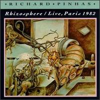 Richard Pinhas - Rhizosphre / Live Paris 1982 CD (album) cover