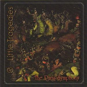Little Tragedies - The Paris Symphony CD (album) cover