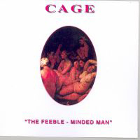 Cage - The Feeble-minded Man CD (album) cover