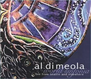 Al Di Meola - World Sinfonia - Live From Seattle And Elsewhere CD (album) cover