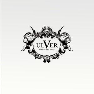 Ulver - Wars Of The Roses CD (album) cover