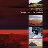 Jean-luc Ponty - The Atacama Experience CD (album) cover