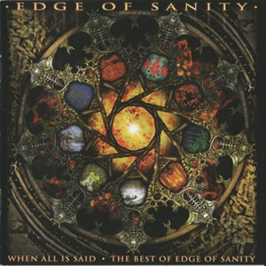 Edge Of Sanity - When All Is Said CD (album) cover
