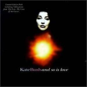 Kate Bush - And So Is Love CD (album) cover