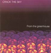 Crack The Sky - From The Greenhouse CD (album) cover