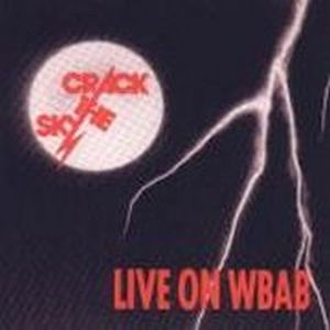 Crack The Sky - Wbab-fm Radio Broadcast CD (album) cover