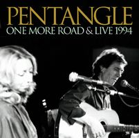 The Pentangle - One More Road & Live 1994 CD (album) cover