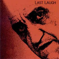 Last Laugh - Meet Us Where We Are Today CD (album) cover