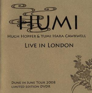 Hugh Hopper - Live In London (with Yumi Hara Cawkwell) DVD (album) cover