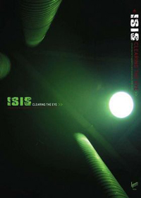 Isis - Clearing The Eye DVD (album) cover