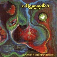Algaravia - Breve E Interminavel CD (album) cover