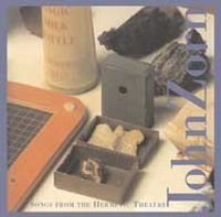 John Zorn - Songs From The Hermetic Theatre CD (album) cover