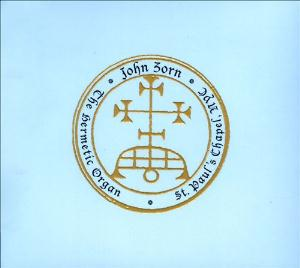 John Zorn - The Hermetic Organ CD (album) cover