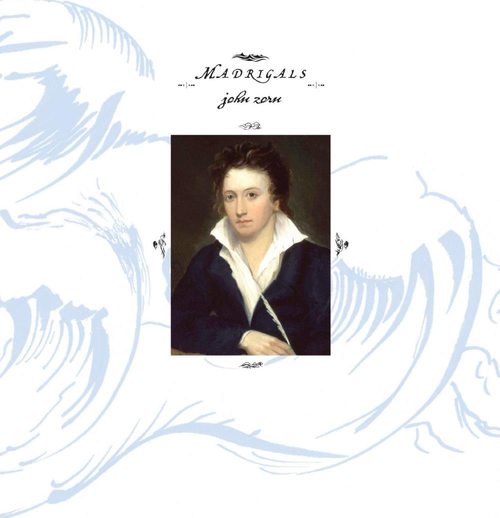 John Zorn - Madrigals CD (album) cover
