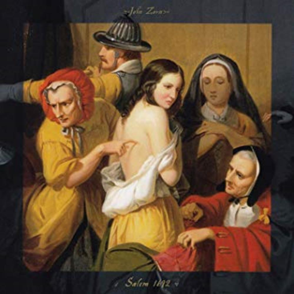 John Zorn - Salem 1692 CD (album) cover