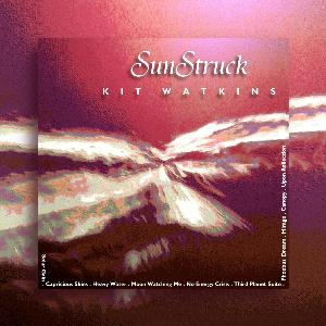 Kit Watkins - Sunstruck CD (album) cover