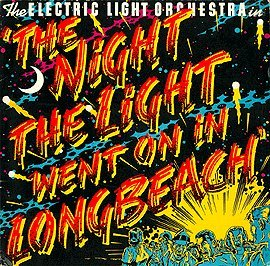 Electric Light Orchestra - The Night The Light Went On In Long Beach CD (album) cover