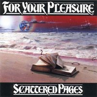 For Your Pleasure - Scattered Pages CD (album) cover