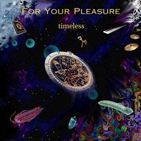 For Your Pleasure - Timeless CD (album) cover