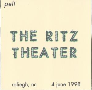 Pelt - The Ritz Theater (live) CD (album) cover