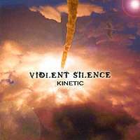 Violent Silence - Kinetic CD (album) cover