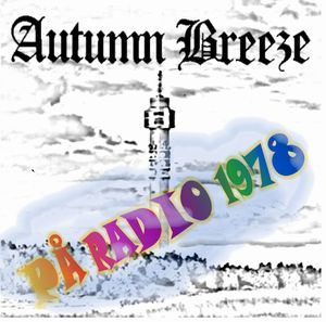 Autumn Breeze - På Radio 1978 CD (album) cover
