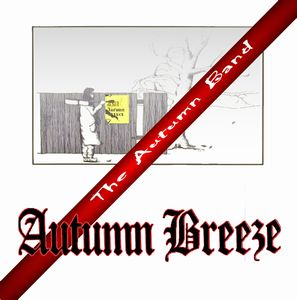 Autumn Breeze - The Autumn Band CD (album) cover