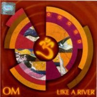 Om Art Formation - Like A River CD (album) cover