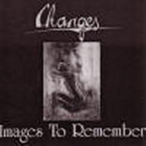 Changes - Images To Remember CD (album) cover