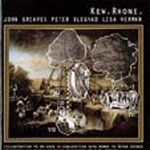 John Greaves - Kew Rhône CD (album) cover