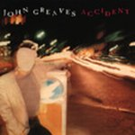 John Greaves - Accident CD (album) cover