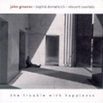 John Greaves - The Trouble With Hapiness CD (album) cover