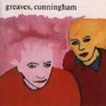 John Greaves - Greaves & Cunningham CD (album) cover