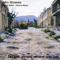 John Greaves - On The Street Where You Live CD (album) cover