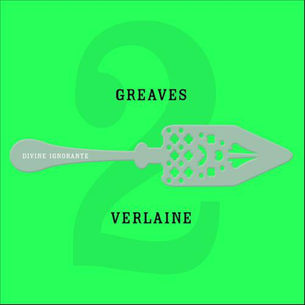 John Greaves - Greaves / Verlaine 2 - Divine Ignorante CD (album) cover