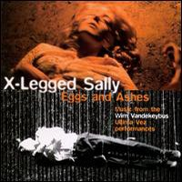 X-legged Sally - Eggs And Ashes CD (album) cover