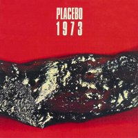 Placebo - 1973 CD (album) cover
