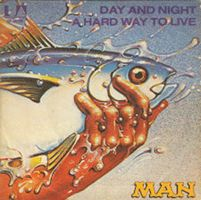 Man - Day And Night / Hard Way To Live CD (album) cover