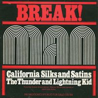 Man - California Silks And Satins / The Thunder And Lightning Kid CD (album) cover