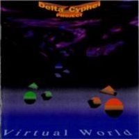 Delta Cyphei Project - Virtual World CD (album) cover
