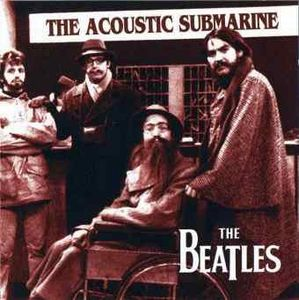 The Beatles - The Beatles - 1967-69 - Acoustic Submarine CD (album) cover