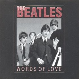 The Beatles - Words Of Love CD (album) cover