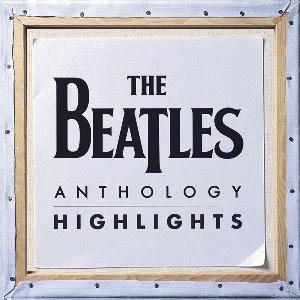 The Beatles - Anthology Highlights CD (album) cover