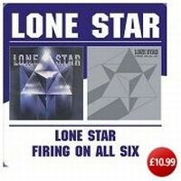 Lone Star - Lone Star / Firing On All Six CD (album) cover